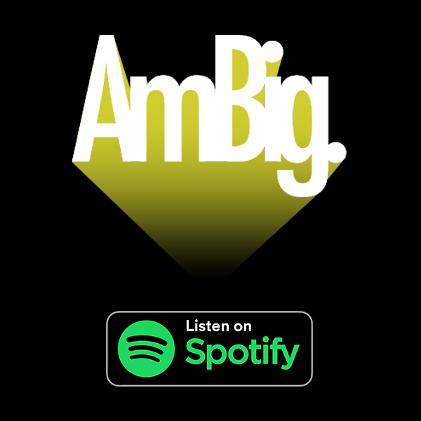 ambig podcast logo and listen on spotify